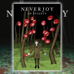 Never Joy Screen-Printed Poster