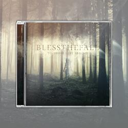 Blessthefall - To Those Left Behind CD + Digital Download