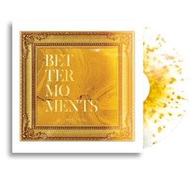 Better Moments (Gold Edition) White W/ Gold Splatter