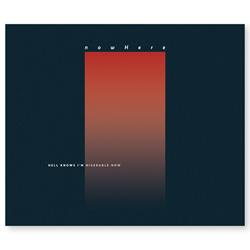 nowHere - Hell Knows I'm Miserable Now CD
