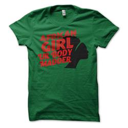 African Girl Ur Body Madder On Green Girl's T-Shirt