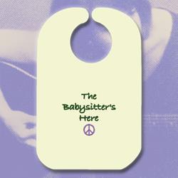 The Babysitter's Here Natural Bib