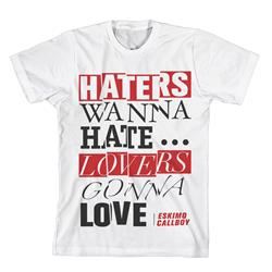 Haters & Lovers White