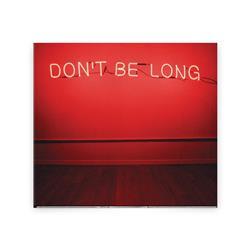 Don't Be Long CD