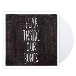 Fear Inside Our Bones White