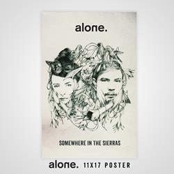 alone. - Somewhere In The Sierras 11X17 Poster