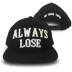 Always Lose Black Snapback