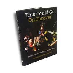 This Could Go On Forever: On The Road Novel