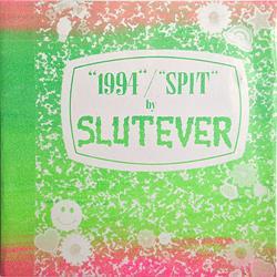 Slutever - 1994 7 Inch