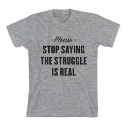 Please Stop Saying The Struggle Is Real