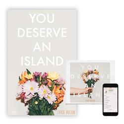 You Deserve An Island CD/Download/Poster
