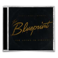 The Blueprint For Going In Circles CD