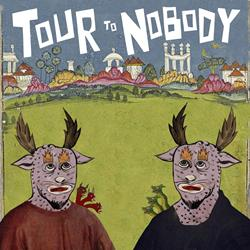 Tour To Nobody