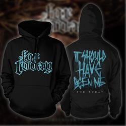 It Should Have Been Me Black Hooded Sweatshirt