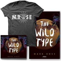 Mark Rose - The Wild Type CD/T-shirt/Poster + Digital Download