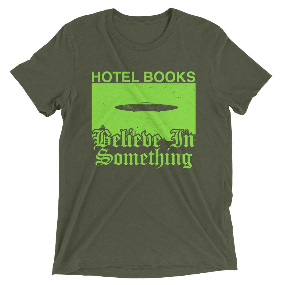 Believe In Something Military Green