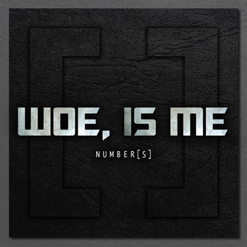 Woe, Is Me - Number[s] Reissue