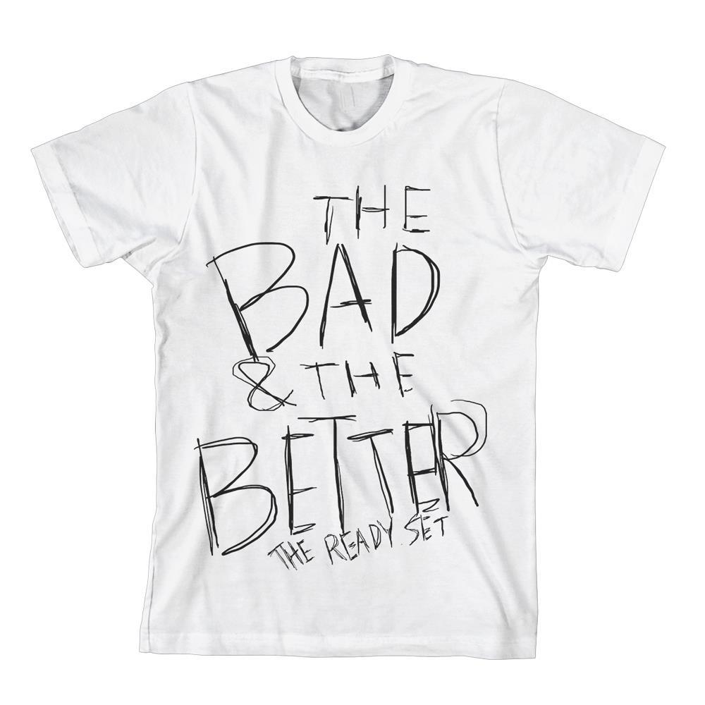 The Bad & The Better White