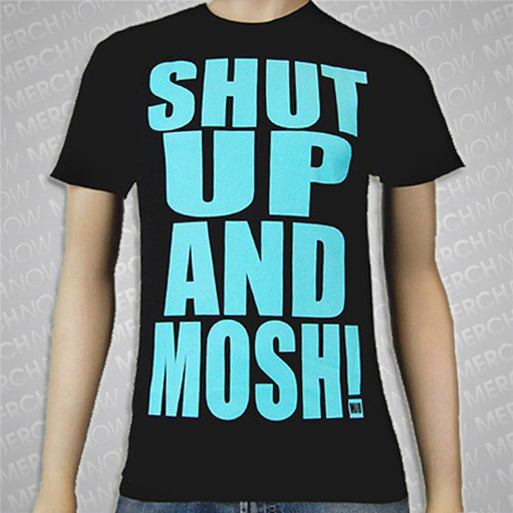 Shut Up And Mosh Black