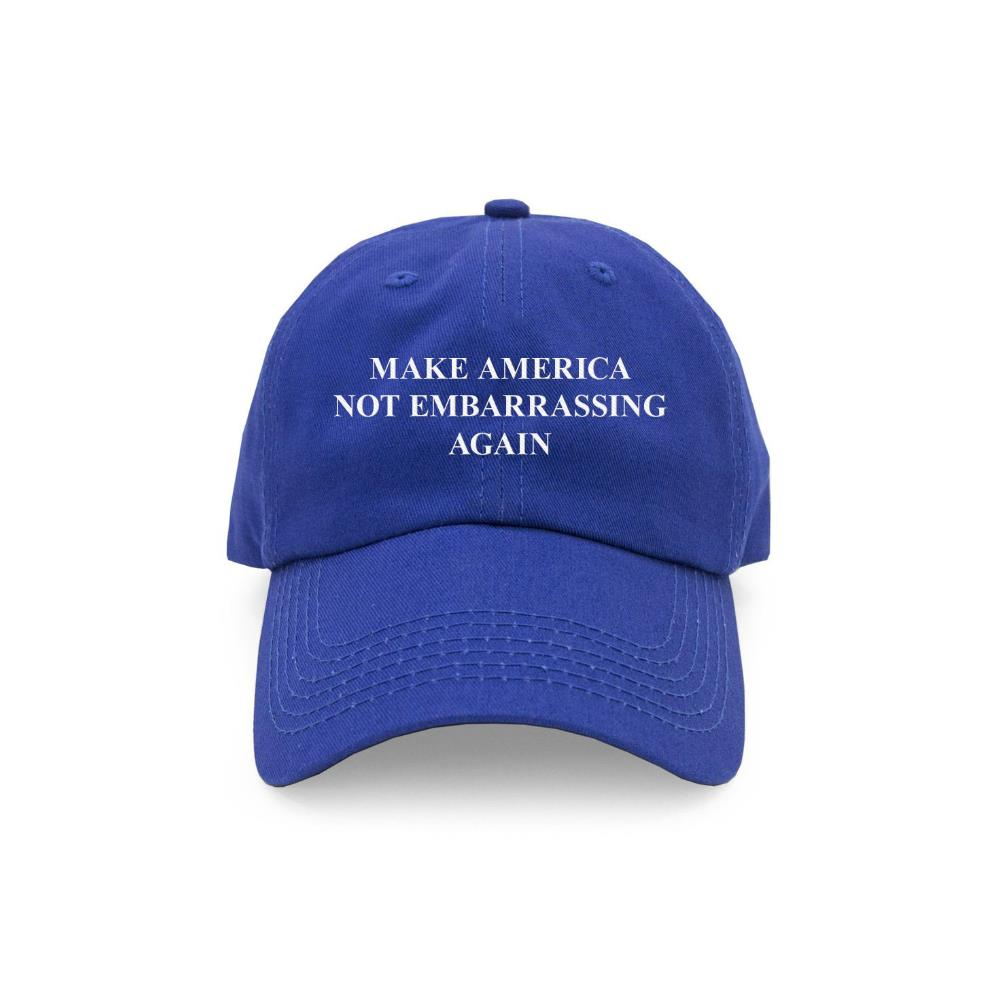 Make America Not Embarrassing Again Hat