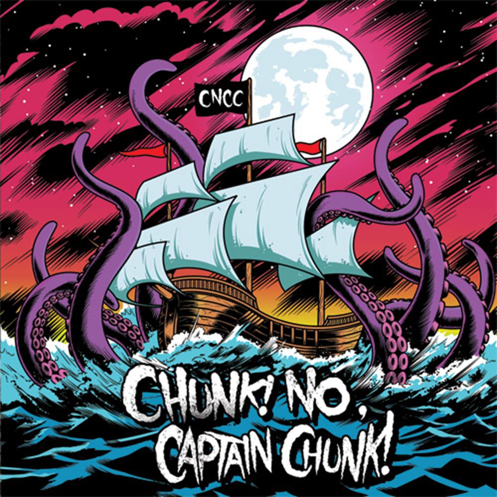 Something For Nothing                                                   Chunk No Captain Chunk