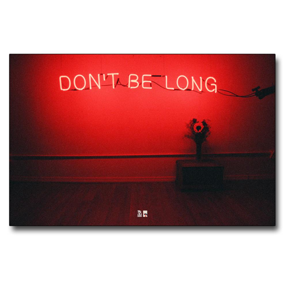 Don't Be Long Poster