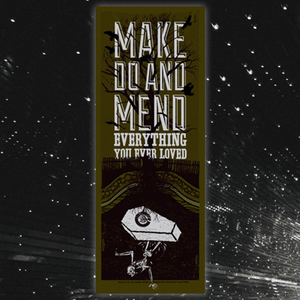 Make Do & Mend - Everything (El Jefe) Screen Printed Poster