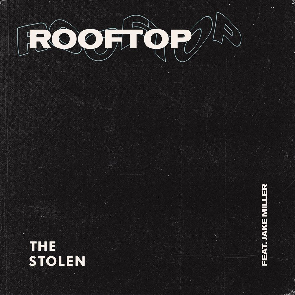 Rooftop (Ft. Jake Miller)