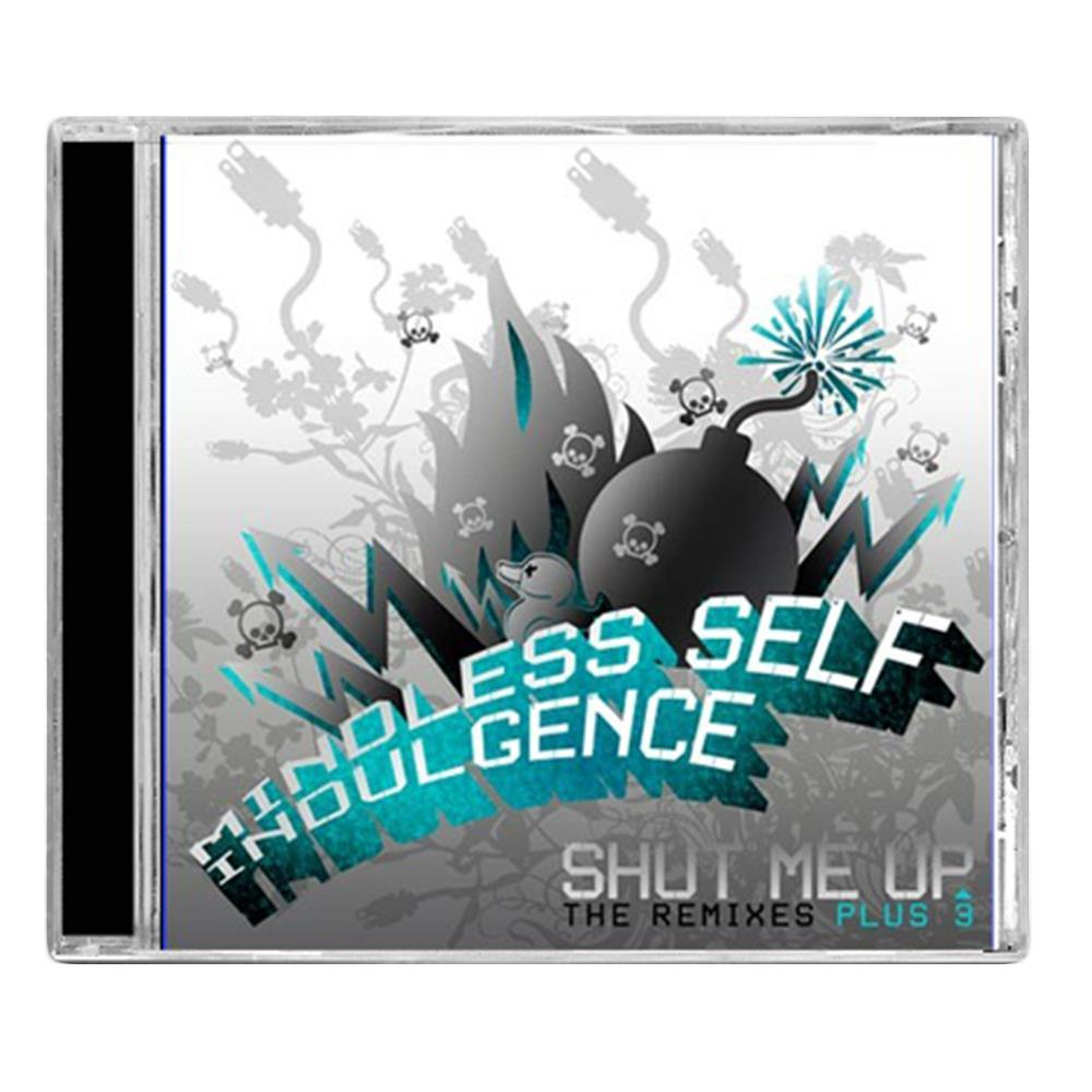Shut Me Up The Remixes