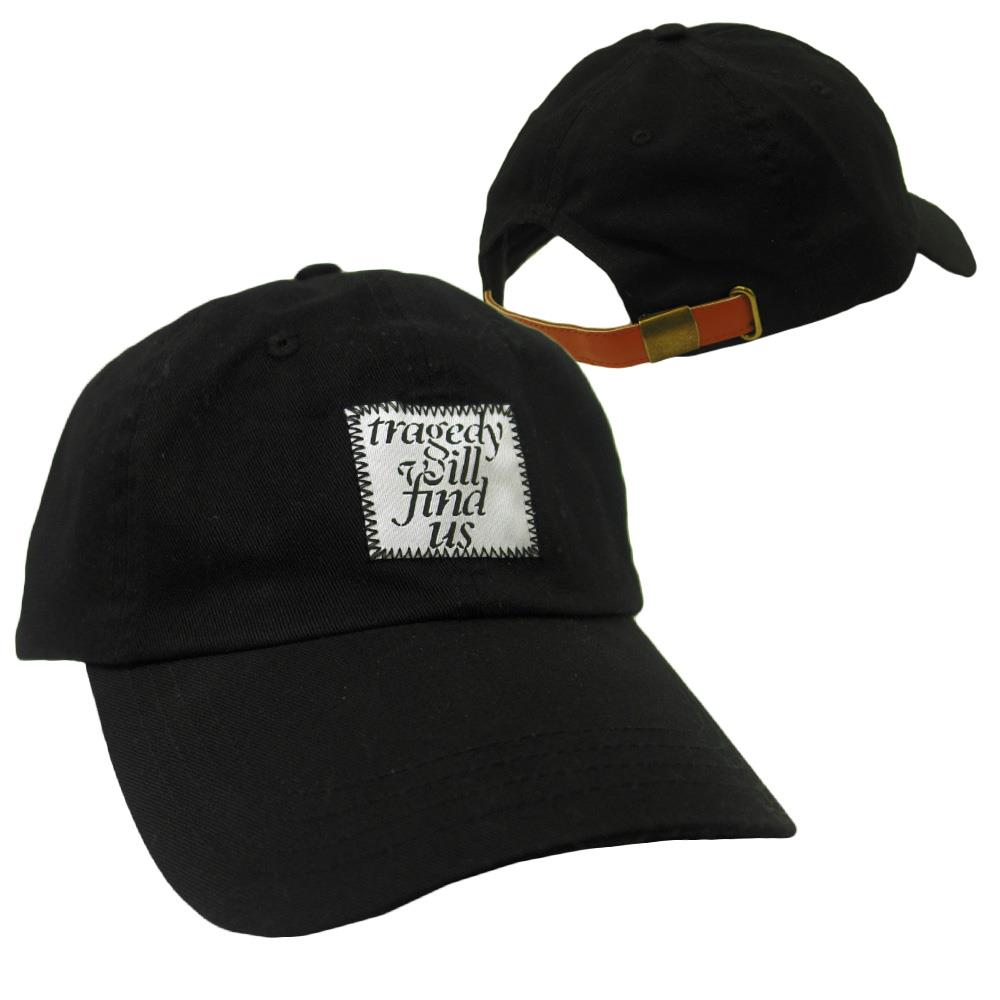 Tragedy Will Find Us Black Buckle Hat