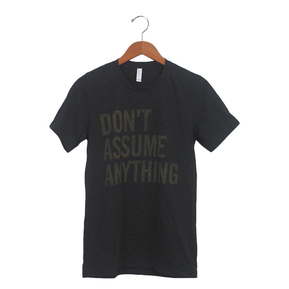 Don't Assume Charcoal-Black