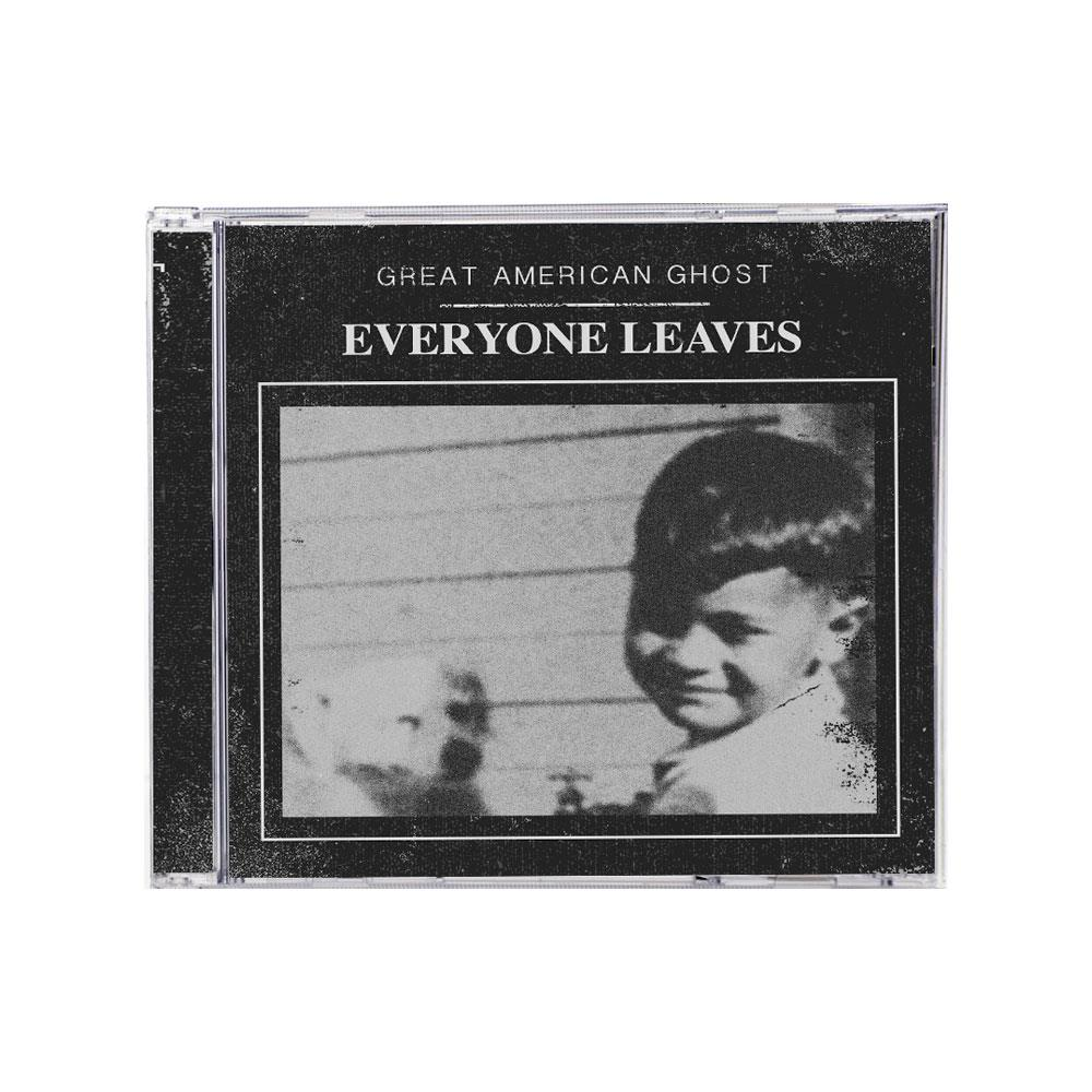 Great American Ghost Everyone Leaves CD