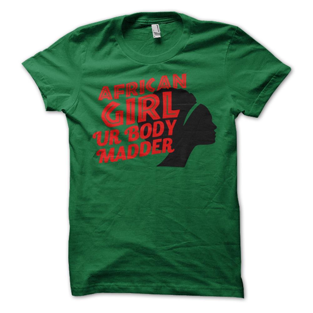 African Girl Ur Body Madder On Green Girl's T-Shirt
