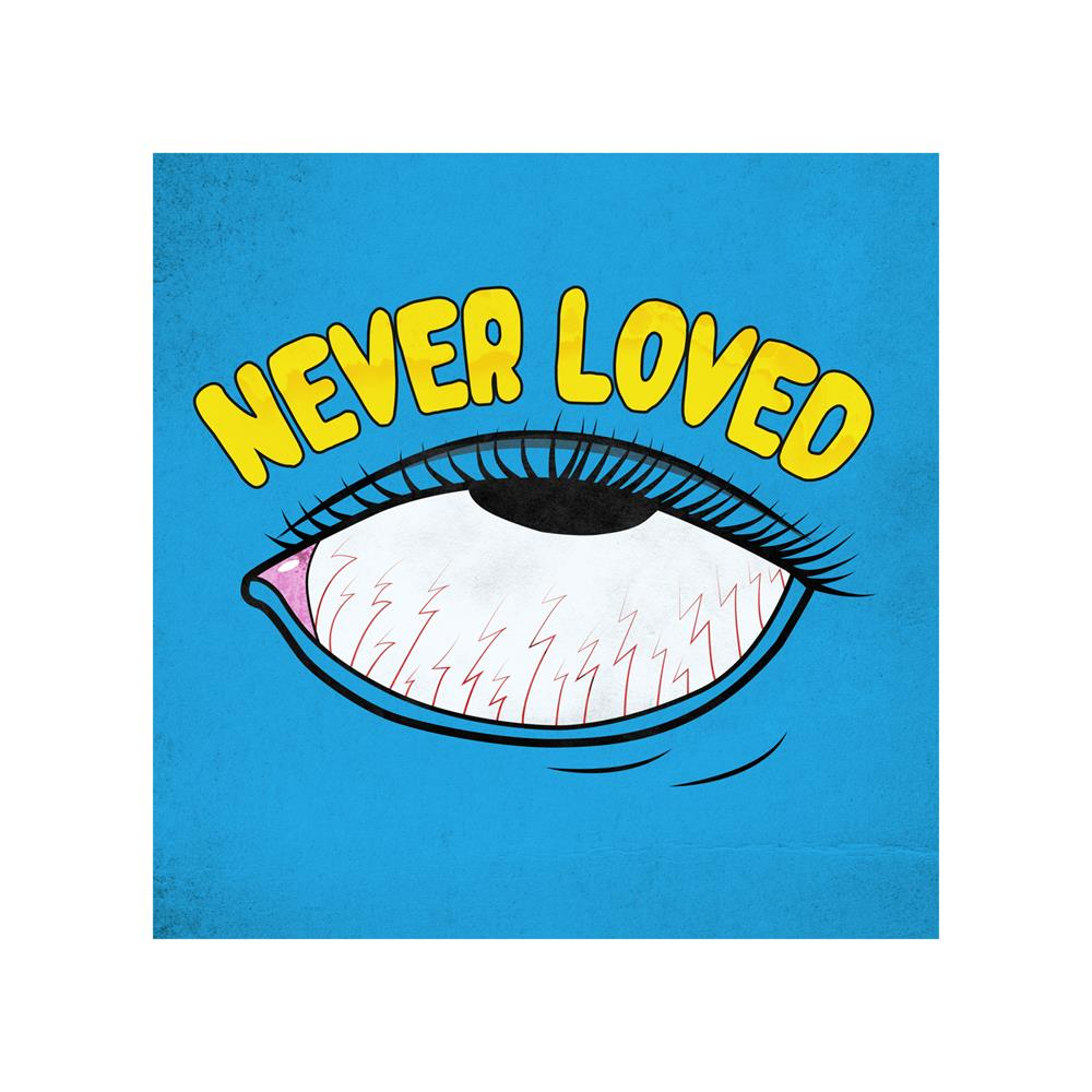 Never Loved Sticker
