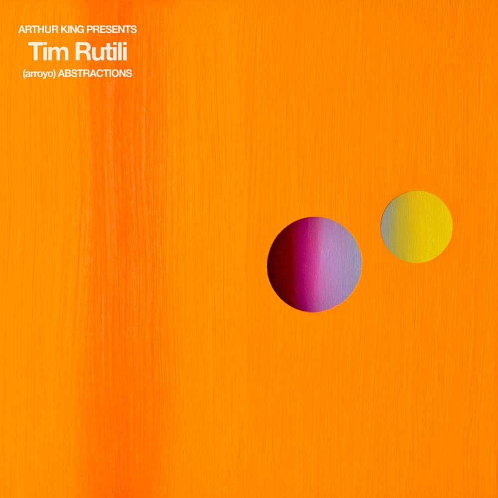 Arthur King Presents: Tim Rutili: (arroyo) Abstractions