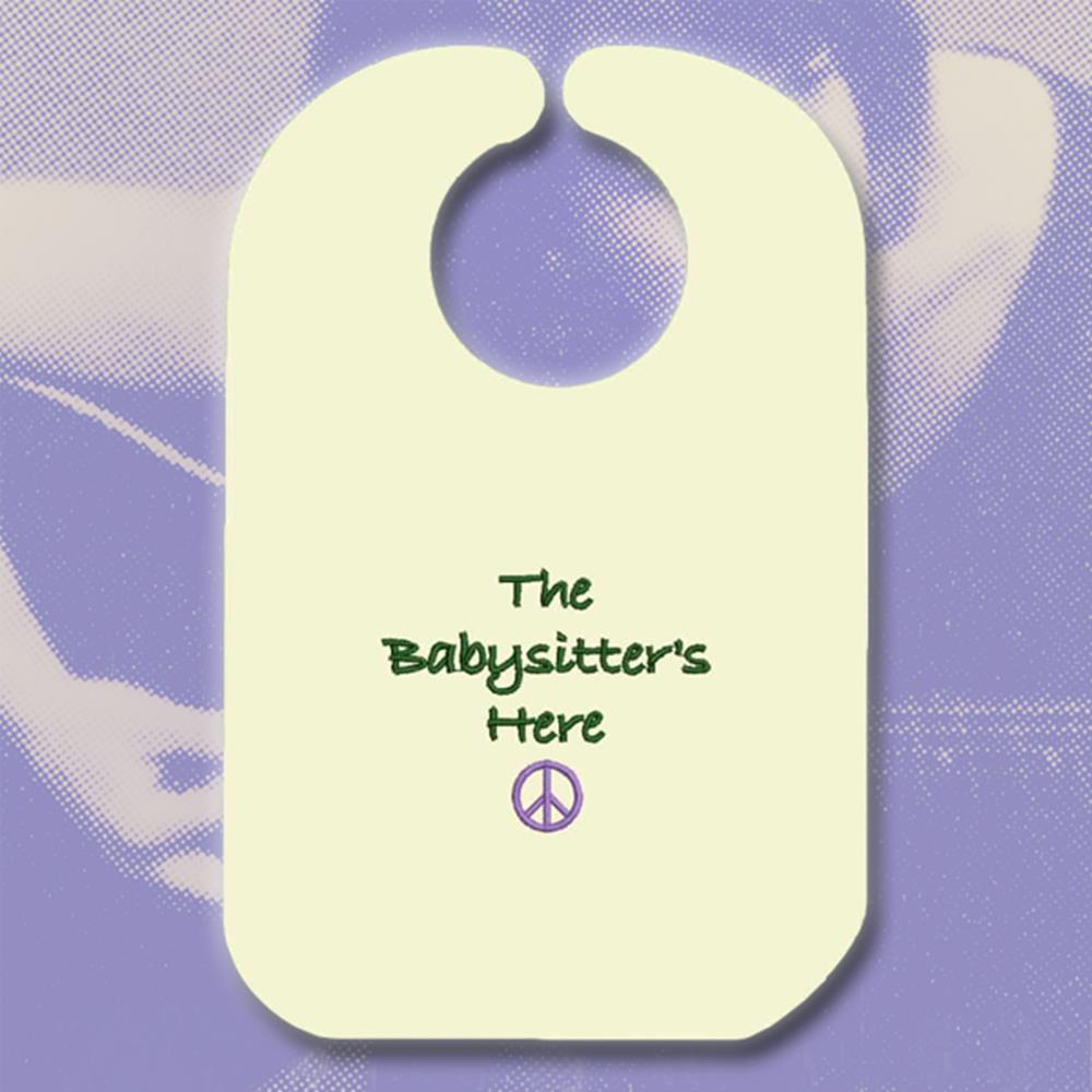 The Babysitter's Here Natural Bib