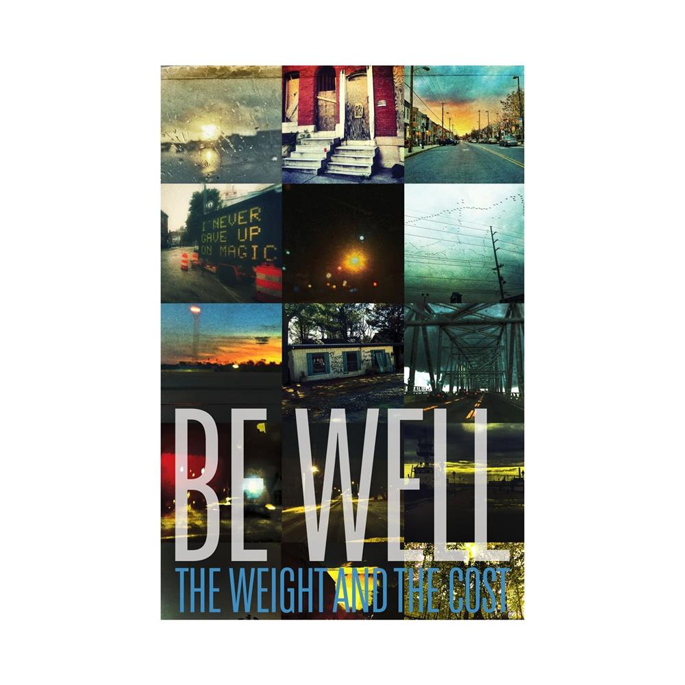 Be Well - Promo  11X17