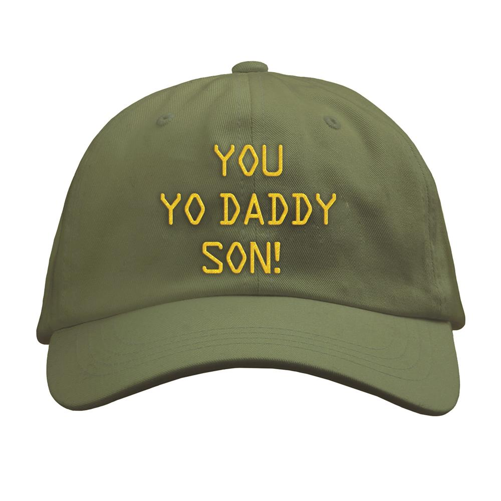 You Yo Daddy Son  Green Dad Hat