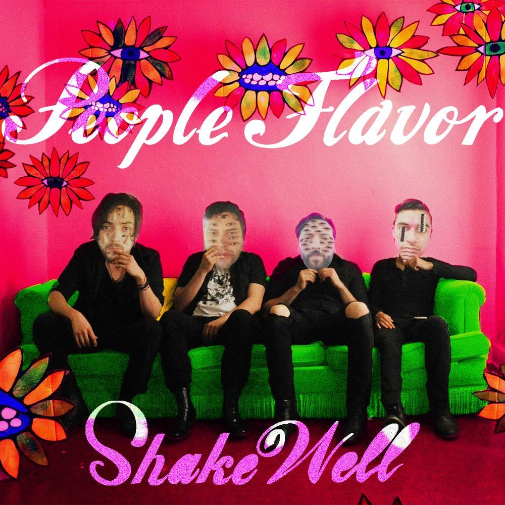 People Flavor - Shake Well (Single)