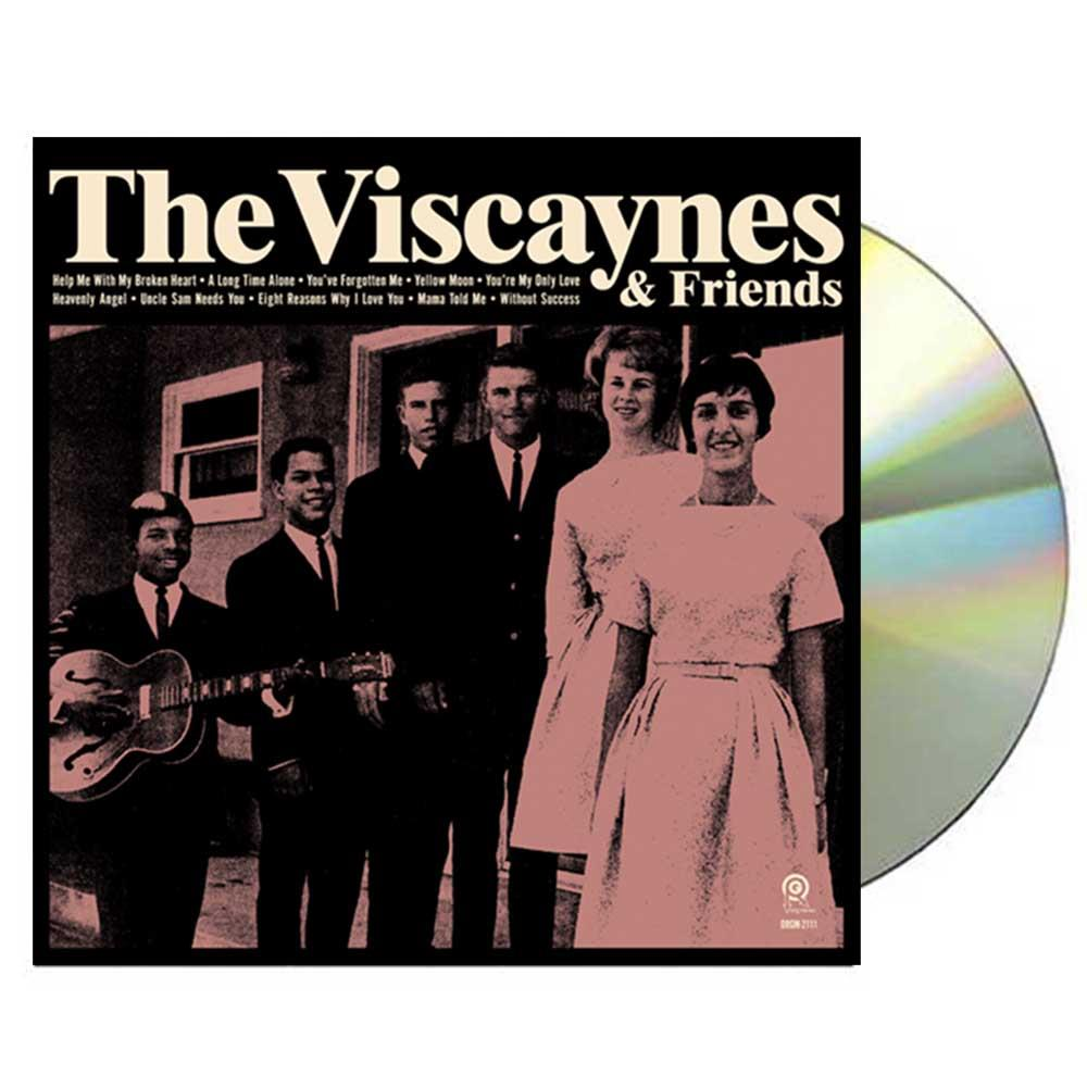 The Viscaynes & Friends