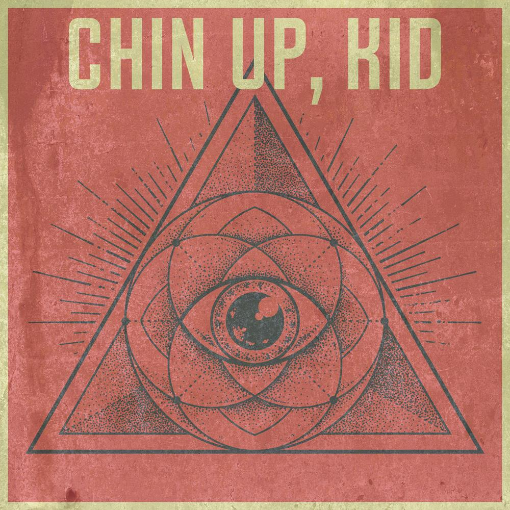 Chin Up, Kid Self Titled